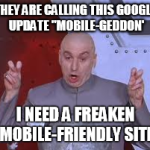 Google's 2015 Mobile-Friendly Algorithm Update – Mobile-geddon